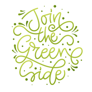 Join the green life
